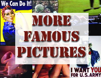 More Famous Pictures